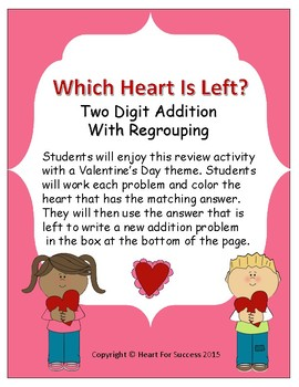 Valentine's Day: Which Heart Is Left? (Two Digit Addition With Regrouping)