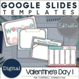 Valentines Day Google Slides Template 1 | Editable | Holiday