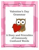 Valentine's Day Grammar: A Story and Printables of Commonl