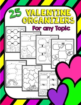 Valentine's Day: Graphic Organizers for Reading, Writing, and more!
