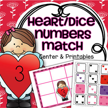 Valentine's Day Dice Matching Center 1-10 Plus Supporting Printables