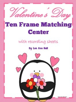 Valentine's Day Hearts Ten Frame Matching Game with Record