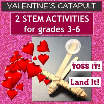 Valentine's Day Hershey's Kiss Catapult Engineering Science Challenge STEM