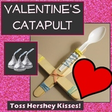 Valentine's Day Hershey's Kiss Catapult Engineering Science Challenge STEM