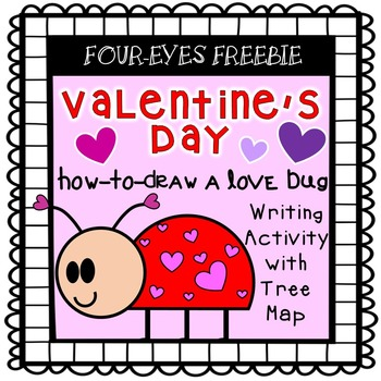 Valentine's Day - How to Draw a Love Bug Writing Activity {Four-eyes Freebie}
