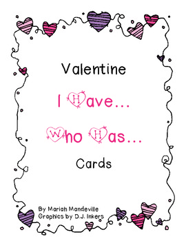 Valentine's Day I Have... Who Has... Cards