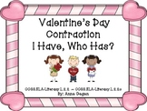 Valentine's Day I Have Who Has Contraction Game