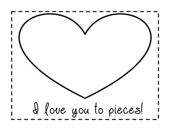 Valentine's Day I Love You To Pieces