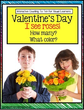 Valentine's Day - I SEE ROSES (How Many/What Color) Pre-K,
