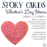 Valentine's Day Idiom & Build-A-Story Cards