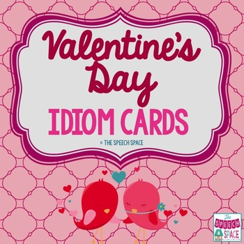 Valentine's Day Idiom Flashcards