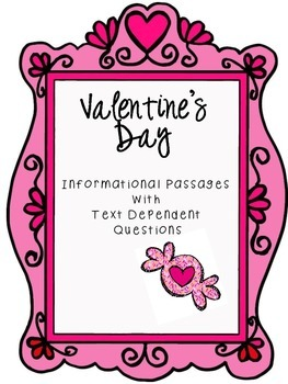 Valentine's Day Informational Passages with Text Dependent Questions