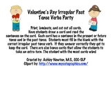Valentine's Day Irregular Past Tense Verbs Party