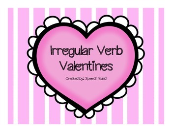 Valentine's Day Irregular Verbs