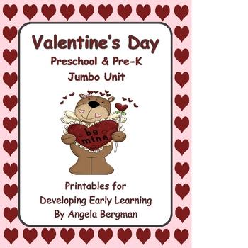 Valentine's Day ~ Jumbo Preschool and Pre-K Unit