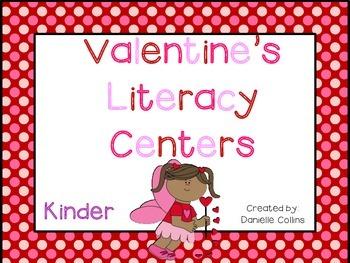 Valentine's Day Kinder Literacy Centers (11 CCSS )