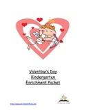 Valentine's Day Kindergarten Enrichment Packet