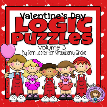 Valentine's Day LOGIC PUZZLES: 4 Critical Thinking Tasks with Grids and Tables