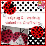 Valentine's Day Craft - Ladybug and Lovebug
