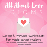 Love-Inspired Idioms Lesson with Worksheet