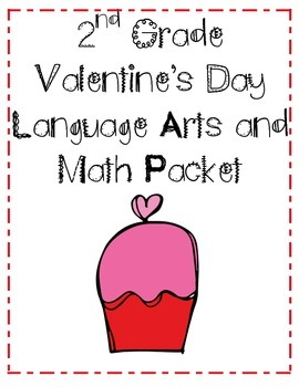 Valentine's Day Language Arts and Math Packet