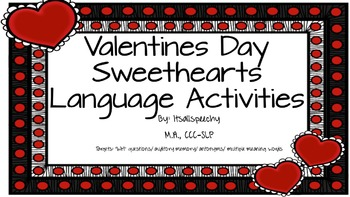 Valentines Day Language Pack: Auditory Memory, Antonyms, Multiple Meaning Words