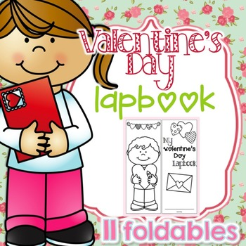 Valentine's Day Lapbook { with 11 foldables! } V-Day Research Lapbook