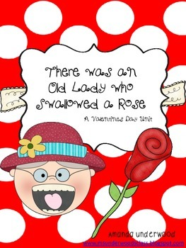 Valentine's Day Lesson- There Was An Old Lady Who Swallowed A Rose