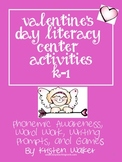 Valentine's Day Literacy Center Activities for K and 1st t