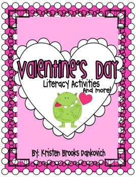 Valentine's Day Literacy MEGA PACK!