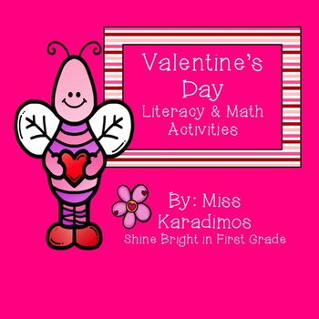 Valentine's Day Literacy & Math Activities