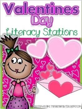 Valentines Day Literacy Stations (7 Stations - 5 Story Res