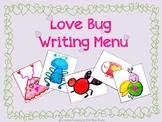 Valentine's Day Love Bug Writing Menu