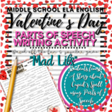 """Middle School Valentine's Day Writing Activity: """"Mad Libs"""" (6th 7th 8th Grades)"""