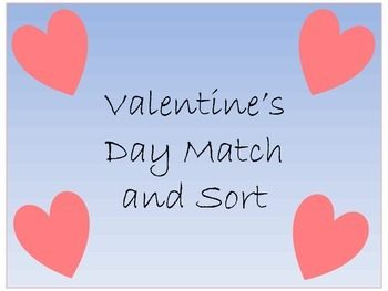 Valentine's Day Match and Sort