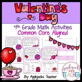 Valentine's Day Math Activities - 4th Grade - Common Core Aligned
