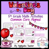 Valentine's Day Math Activities - 5th Grade - Common Core Aligned