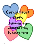 Valentine's Day Math Activities Using Candy Hearts