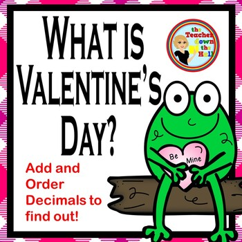 Valentine's Day Math -An Add and Order Decimal Puzzle