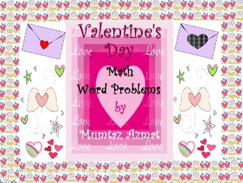 Valentine's Day Themed First Grade Math Addition Word Problems With Pictures: