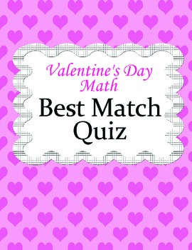 Valentine's Day Math Activity - Best Match Quiz