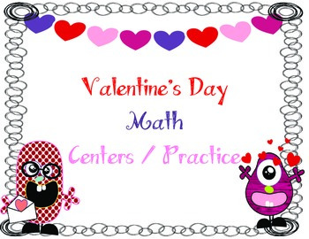 Valentine's Day Math Centers & Practice...skip count, place value, comparing #'s