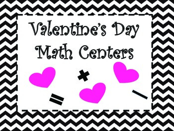 Valentine's Day Math Centers/Activities