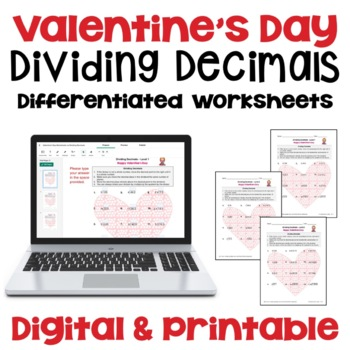 Valentine's Day Worksheets on Dividing Decimals (Differentiated)