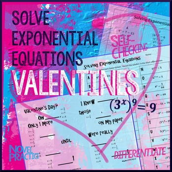 Valentine's Day Math: Exponential Equations