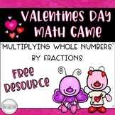 Valentines Day Math Game: Multiplying Whole Numbers by Fractions.