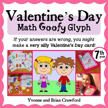 Valentine's Day Math Goofy Glyph (7th Grade Common Core)
