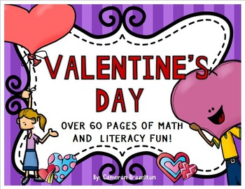 Valentine's Day Math, Literacy, and Other Activites!
