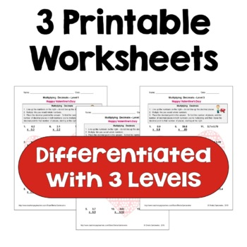Valentine's Day Worksheets on Multiplying Decimals (Differentiated)