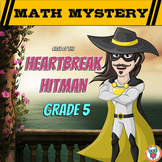 Valentine's Day Math Mystery Activity  {GRADE 5}